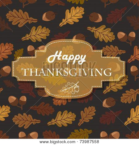 Thanksgiving background with acorns, leaves and the inscription in middle