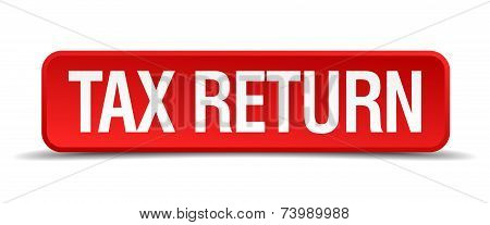 Tax Return Red 3D Square Button Isolated On White