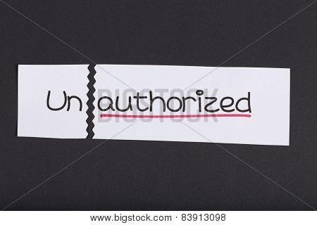Sign With Word Unauthorized Turned Into Authorized