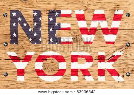 New York Painted With Pattern Of Flag United States Old Oak Wood Fastened