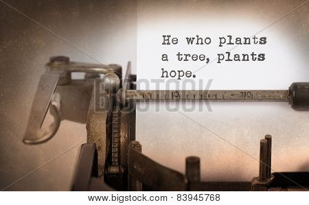 Vintage Typewriter, he who plants a tree plants hope