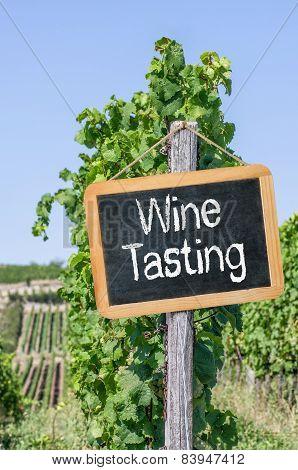 A blackboard in the vineyards - Wine Tasting