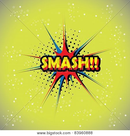 Pop Art Text Bubble, Illustration In Vector Format Different Trendy Colors With Words Smash
