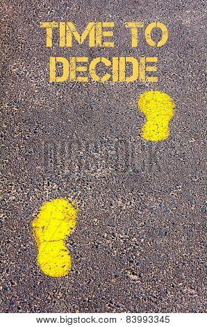 Yellow Footsteps On Sidewalk Towards Time To Decide Message