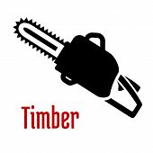 picture of petrol  - Black petrol chainsaw with red caption Timber isolated on white background as logo or emblem idea for timber industry - JPG