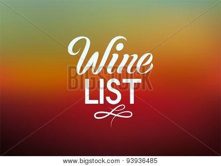 Calligraphic retro style wine list design on blurred background. Vector illustration.
