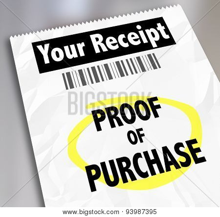 Proof of Purchase words on a paper receipt with barcode from a store or seller of products you bought