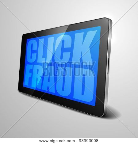 detailed illustration of a tablet computer device with click fraud text, eps10 vector