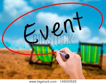 Man Hand Writing Event With Black Marker On Visual Screen