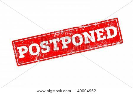 POSTPONED written on red rubber stamp with grunge edges.