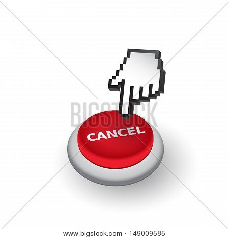 Red 'Cancel' push button sign emblem vector illustration. Hand with touching a button or pointing finger.