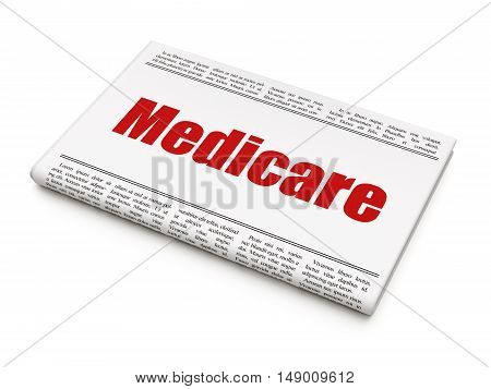 Healthcare concept: newspaper headline Medicare on White background, 3D rendering