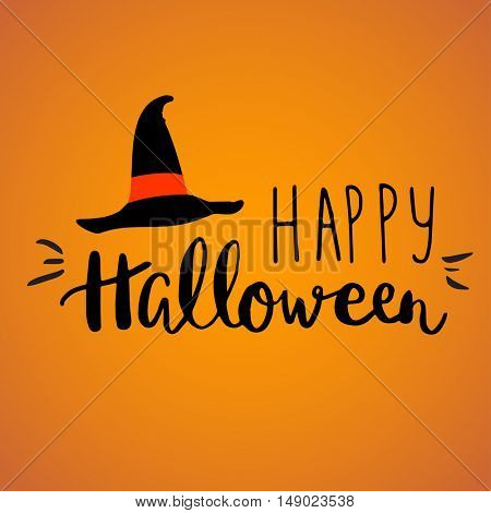Cute halloween invitation or greeting card template with black witch hat and hand written lettering phrase Happy Halloween. Can be used for banner, poster and web design