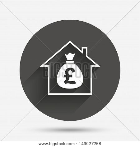 Mortgage sign icon. Real estate symbol. Bank loans. Circle flat button with shadow. Vector