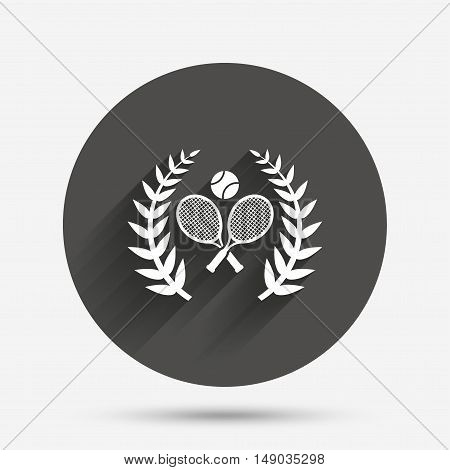 Tennis rackets with ball sign icon. Sport laurel wreath symbol. Winner award. Circle flat button with shadow. Vector