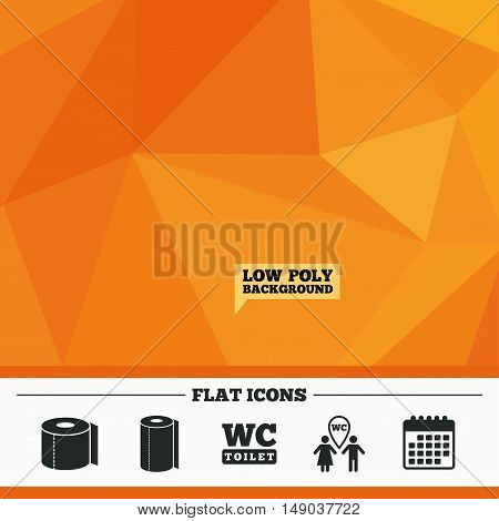 Triangular low poly orange background. Toilet paper icons. Gents and ladies room signs. Paper towel or kitchen roll. Man and woman symbols. Calendar flat icon. Vector