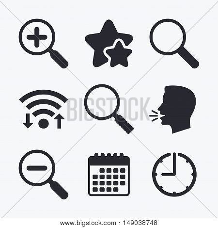 Magnifier glass icons. Plus and minus zoom tool symbols. Search information signs. Wifi internet, favorite stars, calendar and clock. Talking head. Vector