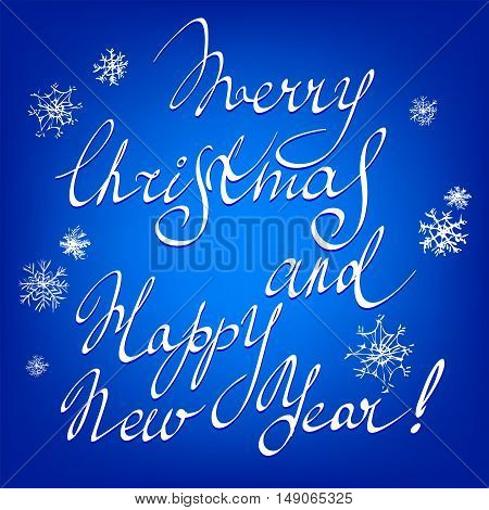Merry Christmas and Happy New Year hand lettering - handmade calligraphy, vector