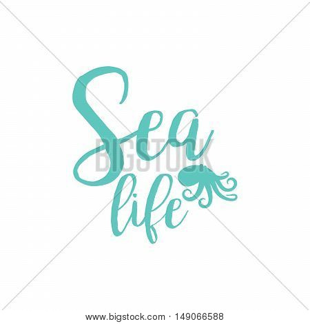 Octopus sea life lettering design isolated on white. Vector illustration