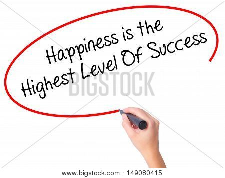 Women Hand Writing Happiness Is The Highest Level Of Success With Black Marker On Visual Screen