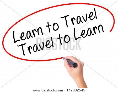 Women Hand Writing Learn To Travel