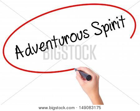 Women Hand Writing Adventurous Spirit With Black Marker On Visual Screen