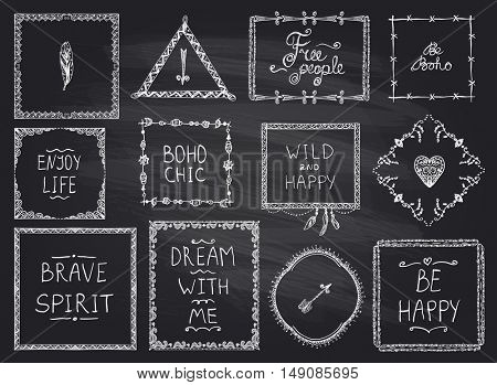 Chalkboard fashion hand drawn frames and philosophy quote phrases mega set in boho style, hippie, indie style, wild and happy concept