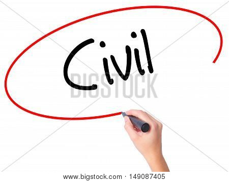 Women Hand Writing Civil With Black Marker On Visual Screen