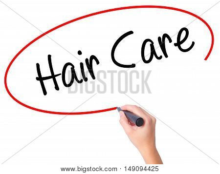 Women Hand Writing  Hair Care With Black Marker On Visual Screen