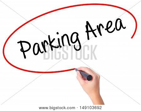 Women Hand Writing Parking Area With Black Marker On Visual Screen
