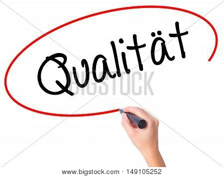 Women Hand Writing Quality (qualitat In German) With Black Marker On Visual Screen