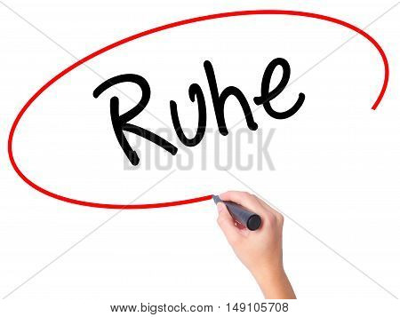 Women Hand Writing Ruhe (quiet In German) With Black Marker On Visual Screen