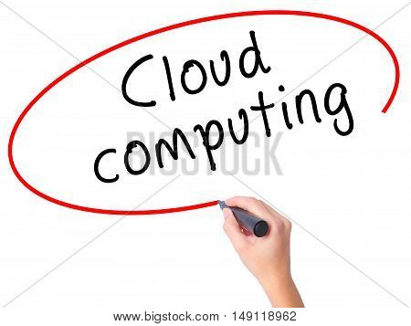 Women Hand Writing Cloud Computing With Black Marker On Visual Screen