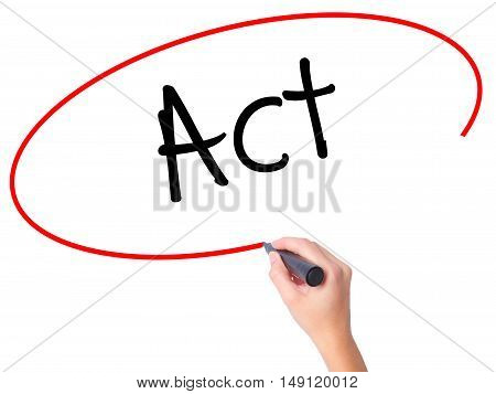 Women Hand Writing Act With Black Marker On Visual Screen.