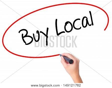 Women Hand Writing Buy Local  With Black Marker On Visual Screen