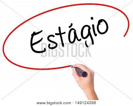 Women Hand Writing Est�¡gio (internship In Portuguese)  With Black Marker On Visual Screen