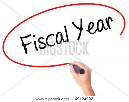 Women Hand Writing Fiscal Year With Black Marker On Visual Screen.