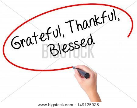 Women Hand Writing  Grateful Thankful Blessed With Black Marker On Visual Screen