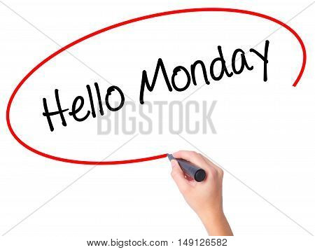 Women Hand Writing Hello Monday With Black Marker On Visual Screen