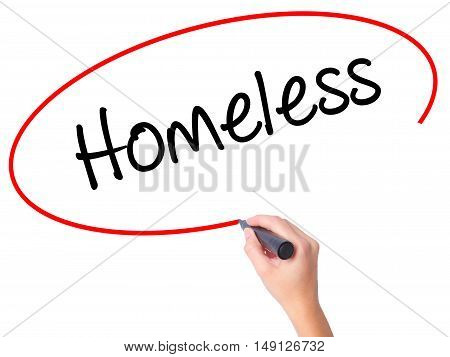 Women Hand Writing Homeless With Black Marker On Visual Screen.
