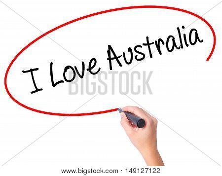 Women Hand Writing I Love Australia With Black Marker On Visual Screen