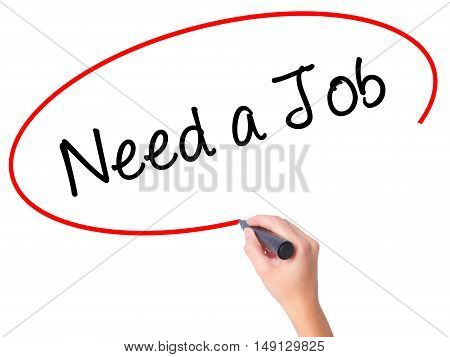 Women Hand Writing Need A Job  With Black Marker On Visual Screen