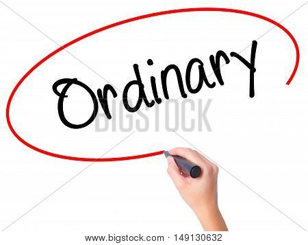 Women Hand Writing Ordinary With Black Marker On Visual Screen