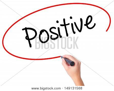 Women Hand Writing Positive With Black Marker On Visual Screen