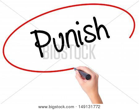 Women Hand Writing Punish With Black Marker On Visual Screen.
