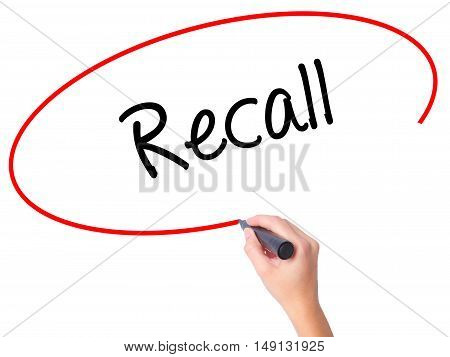 Women Hand Writing Recall  With Black Marker On Visual Screen