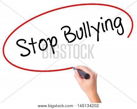 Women Hand Writing Stop Bullying With Black Marker On Visual Screen