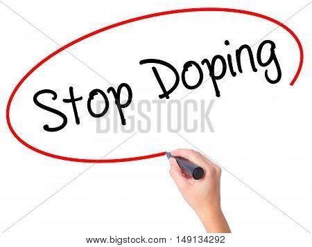 Women Hand Writing Stop Doping With Black Marker On Visual Screen