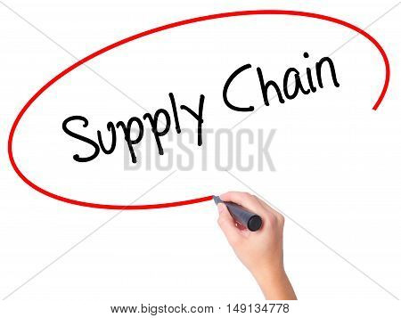 Women Hand Writing Supply Chain With Black Marker On Visual Screen