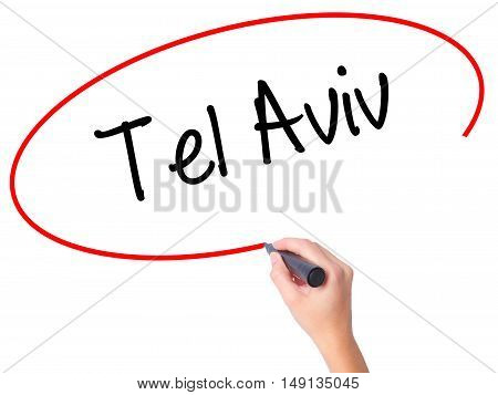 Women Hand Writing Tel Aviv  With Black Marker On Visual Screen